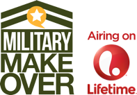 Military Makeover Airing on Lifetime