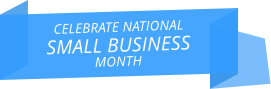 Celebrate national small business month